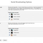 Social Broadcasting Options